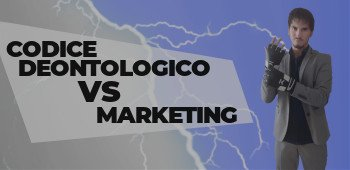 codice deontologico VS marketing